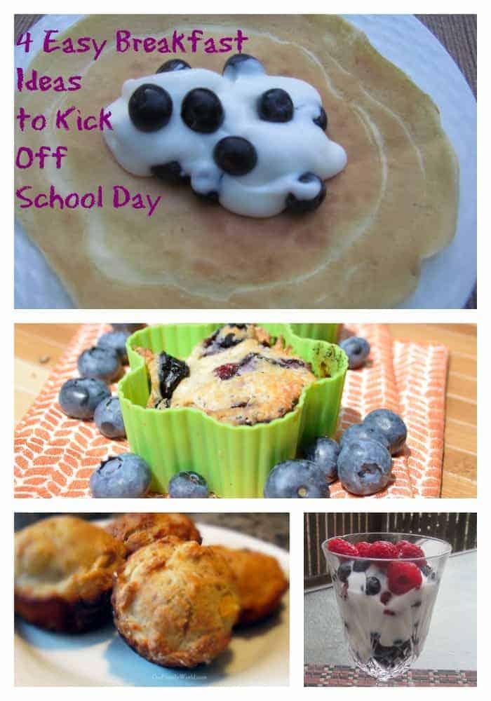 4 Easy Breakfast ideas to kick off school days OurFamilyWorld