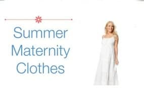Summer Maternity Clothes
