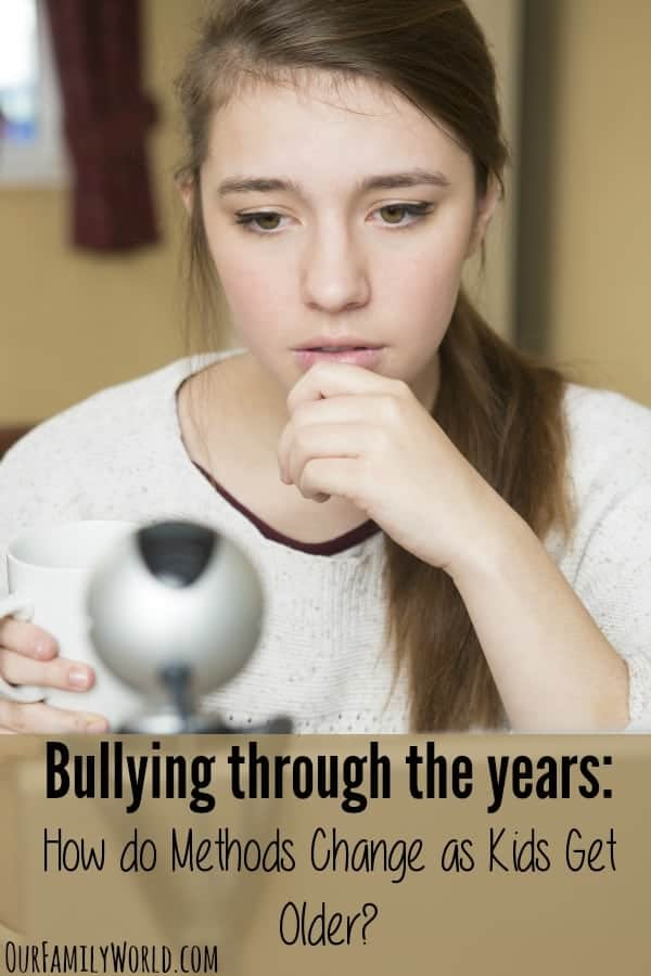 Bullying Through The Years: How Do Methods Change As Kids Get Older?