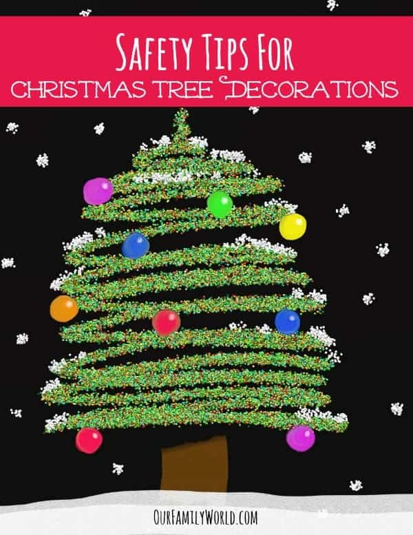 When you are setting up your holiday decor this year, keep these Safety Tips For Christmas Tree Decorations.  Not only do you want to keep yourself safe, you want to protect your kids, pets and your home