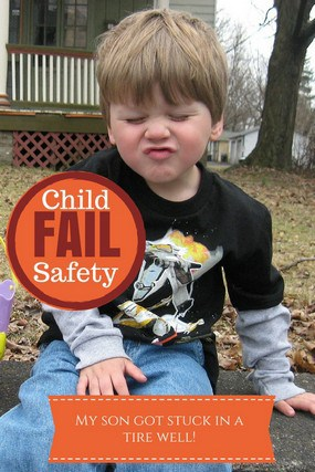 Child Safety Fail: My Son Got Stuck in a tire Well