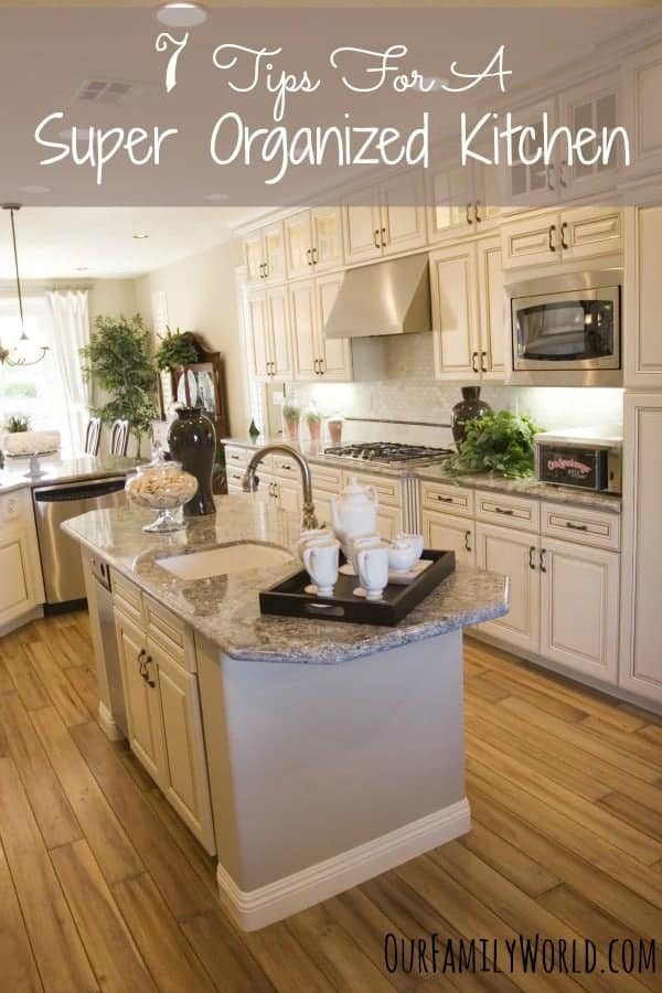 Don't miss these 7 Tips For A Super Organized Kitchen to help you get a great start on home organization this year! Being organized also helps save money!