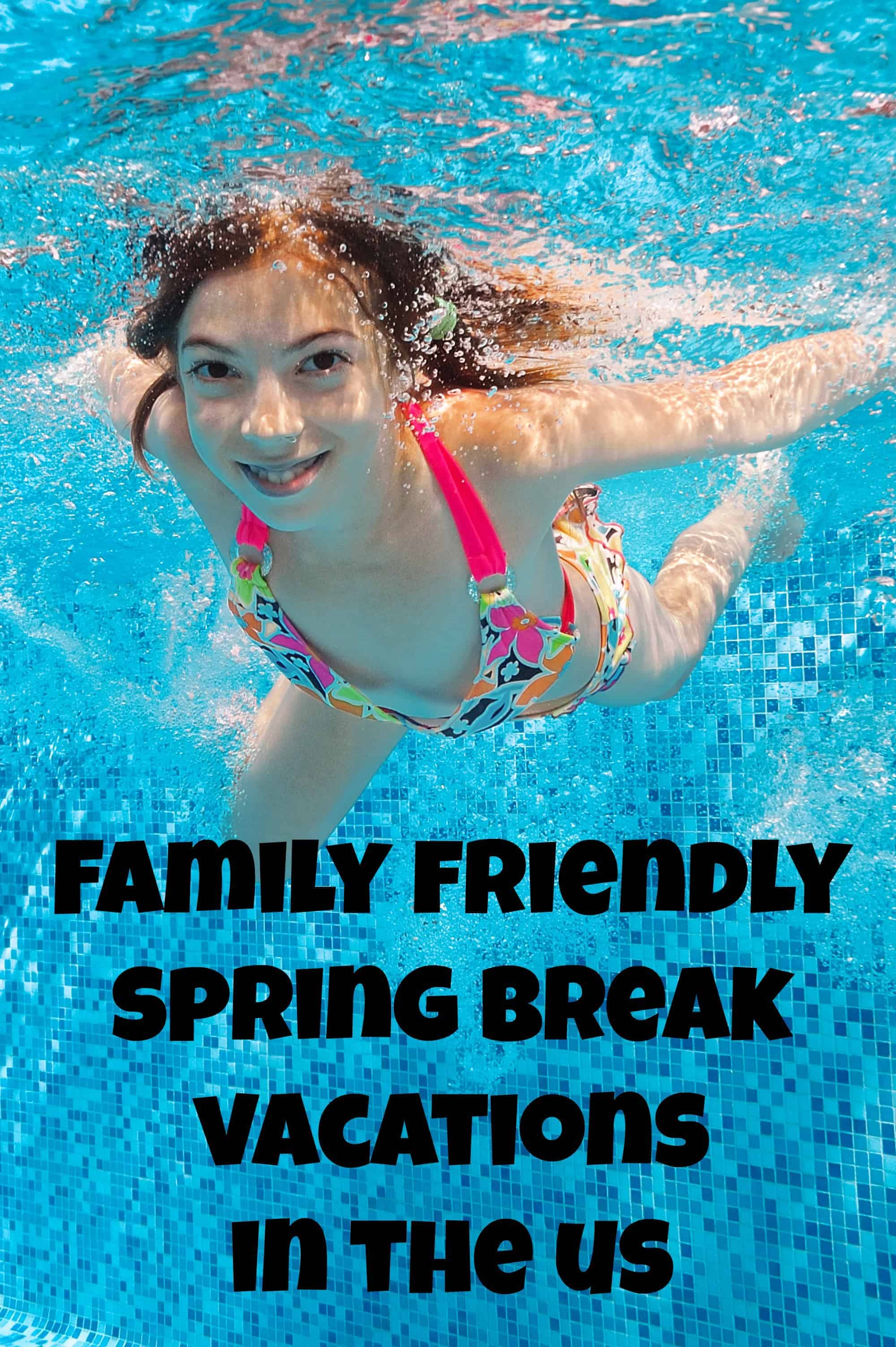 Looking for family-friendly spring break destinations?  How about one of these great locations for your family vacations? Plan your getaway today!