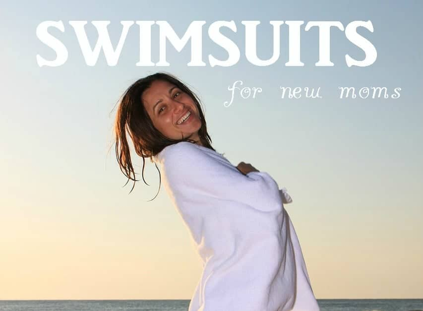 Swimsuits for new moms