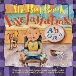 The Big Book Of Exclamations: 5 Great Toddler Speech Delay Books