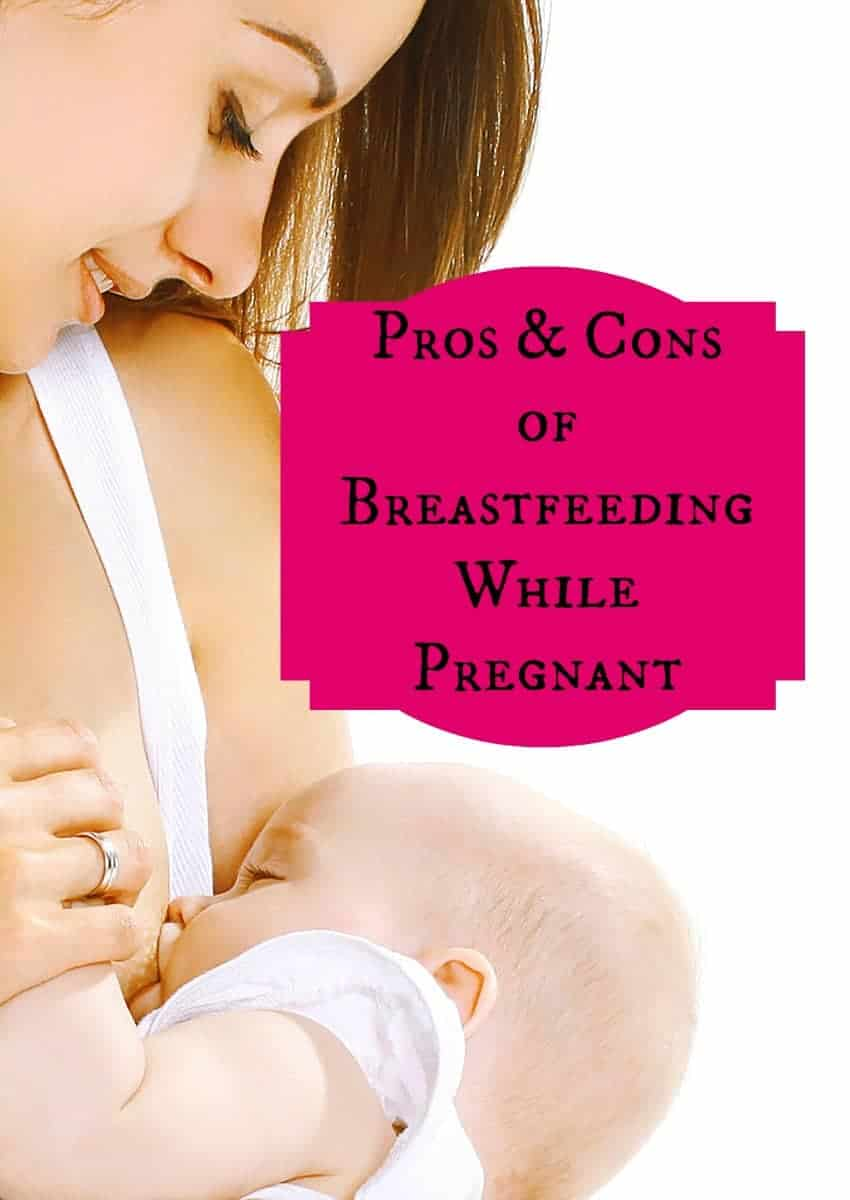 Wondering about the pros and cons to breastfeeding while pregnant? We have you covered! Check out both sides, then make the best decision for you.