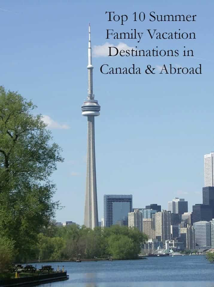 Looking for an amazing family vacation destination for Canadians? Check out the top ten locations in both Canada and internationally!
