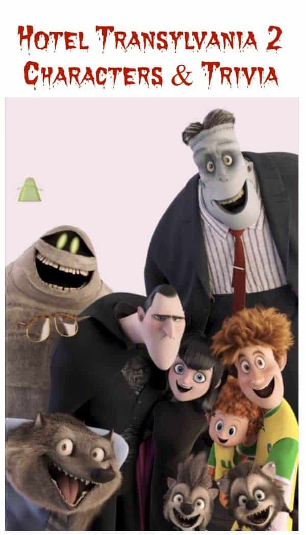 Impress your kids with fun character trivia and character profiles from Hotel Transylvania 2! They'll love that you know all about their favorite monsters!