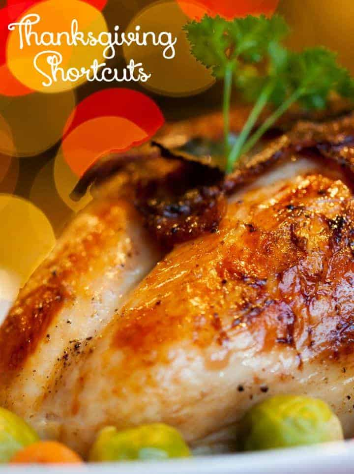 These Thanksgiving dinner shortcuts will help save you time in the kitchen so you can spend more time with your family on the holiday! Check them out!
