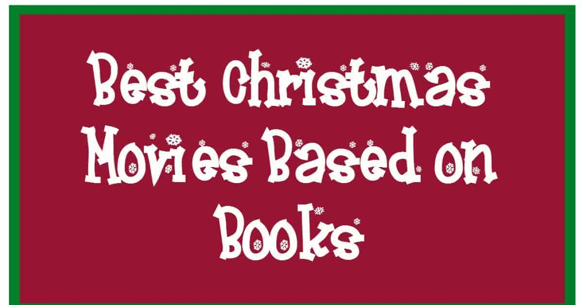 Watch your favorite holiday stories come to life on the big screen with these best Christmas movies based on books! Which are your favorites? Check them out!