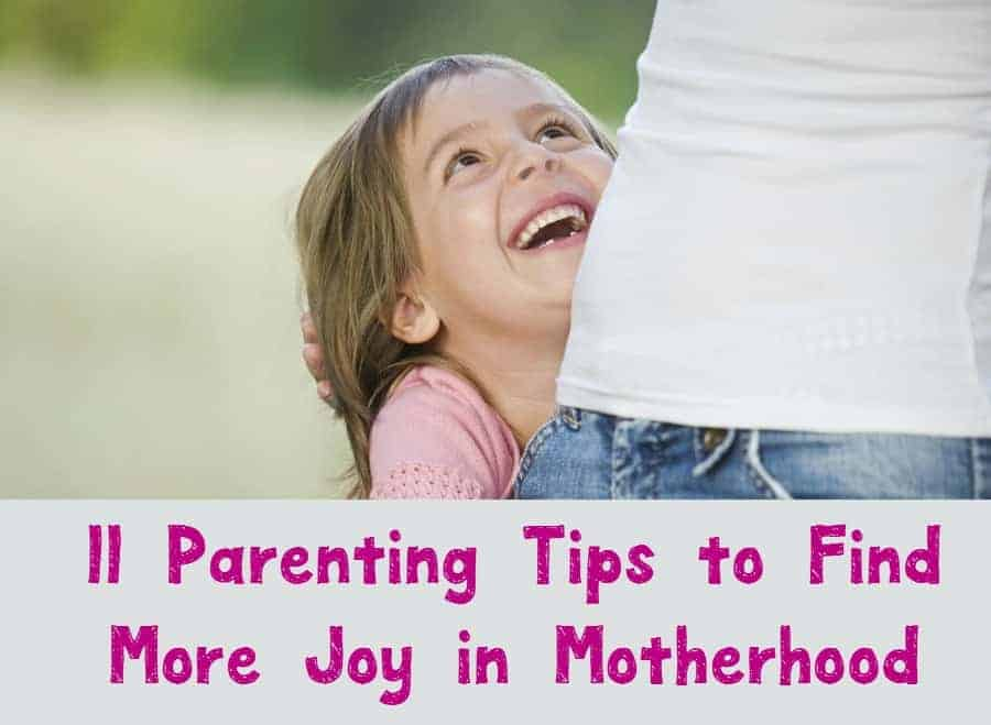 As much as we all love our kids, there are days when we don't enjoy them like we should. Check out 11 parenting tips for finding more joy in motherhood!
