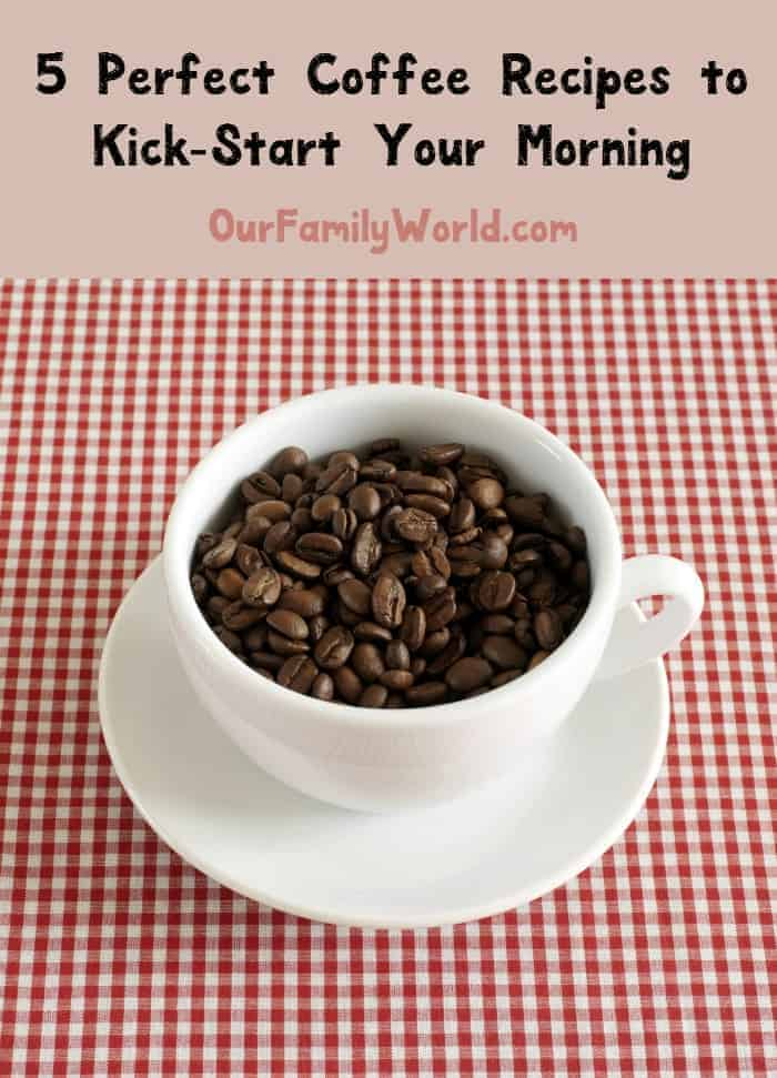 Kick your morning into high gear with these 5 perfect coffee recipes! From smoothies to espresso, there's something for all caffeine lovers! Check it out!
