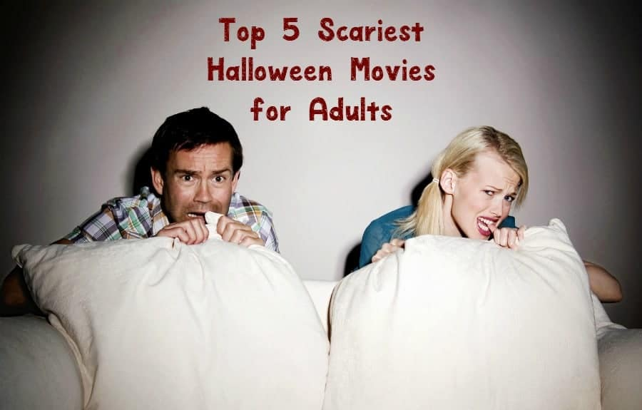 Looking for scary Halloween movies for adults to really get your adrenaline pumping? Check out our picks for the top 5 spookiest films ever!