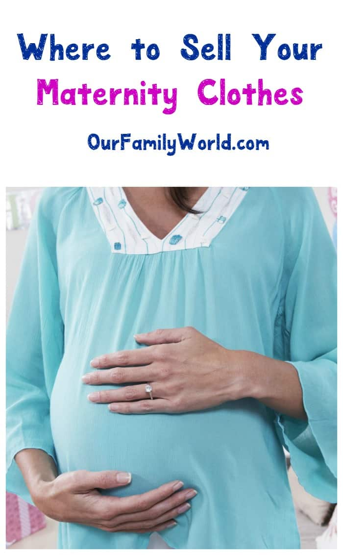 Wondering where to sell maternity clothes once your baby arrives? Check out six great websites that will take those old pregnancy fashions off your hands!