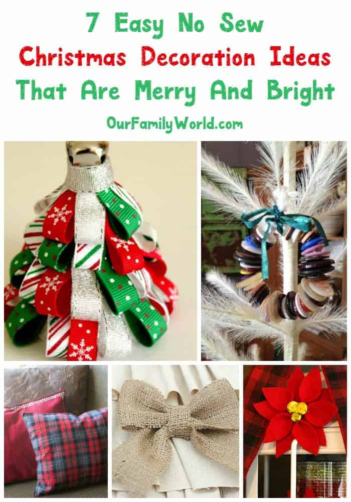 No sew? No problem! Check out these seven easy no sew Christmas decoration ideas to DIY.