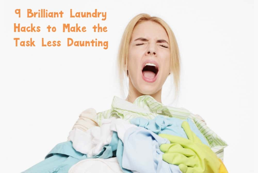 """""""I love washing clothes!"""" said no one ever. Take the sting out of the task with these 9 brilliant laundry hacks to save both time and money!"""