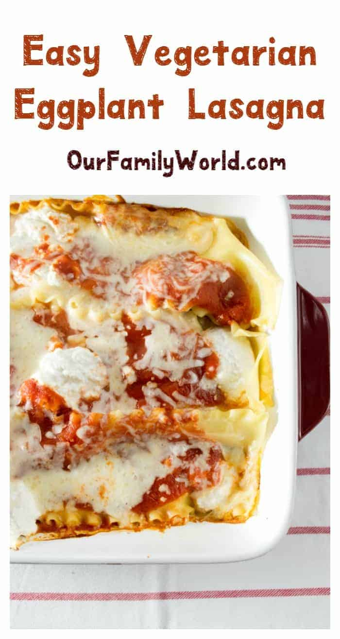 Looking for a delicious & healthy easy vegetarian recipe that will feed a hungry crowd? Try this yummy eggplant lasagna recipe!