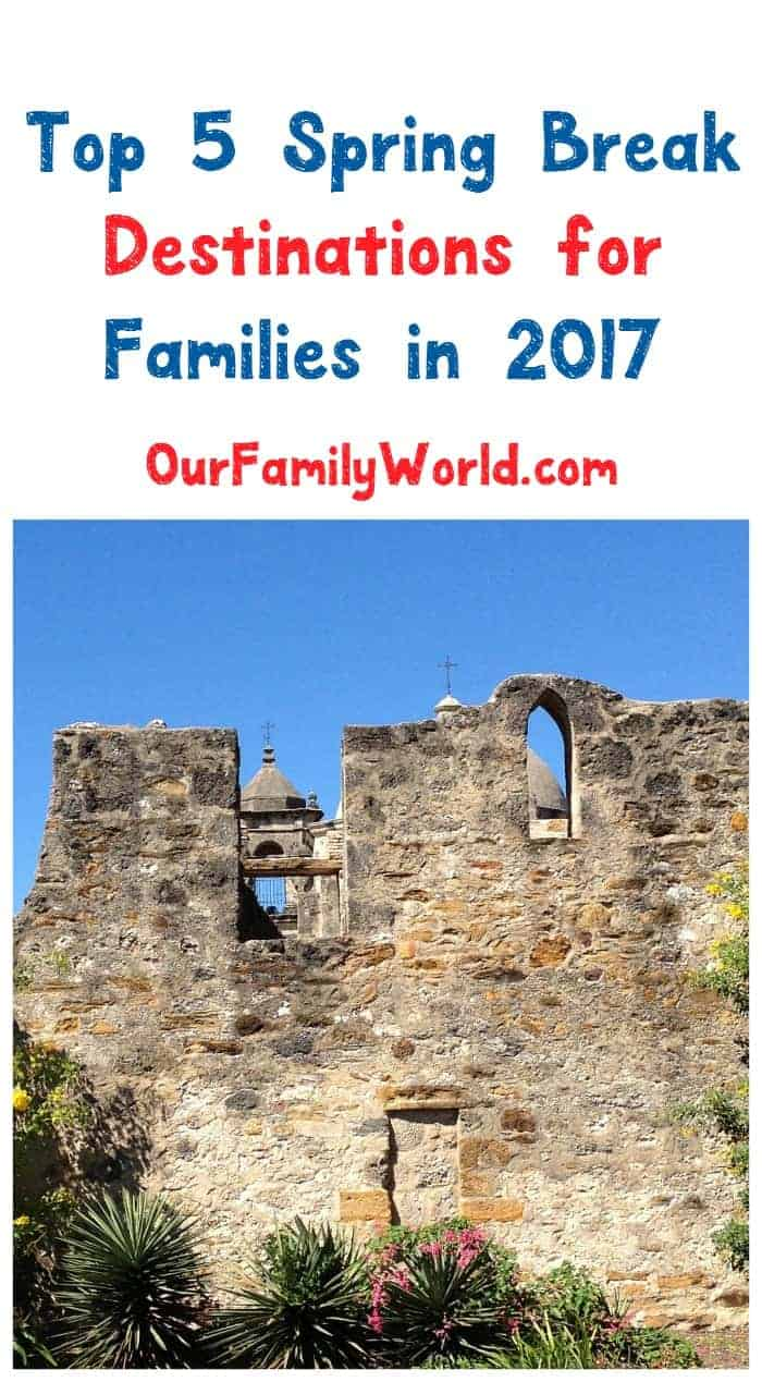Need a getaway? Check out our guide to the top 5 spring break destinations for families 2017 & start planning your vacation to someplace warm!