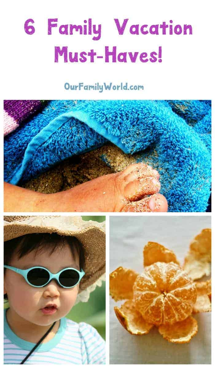 Planning a family vacation? Do not leave home without these 6 must-haves for every trip! Thank us later!
