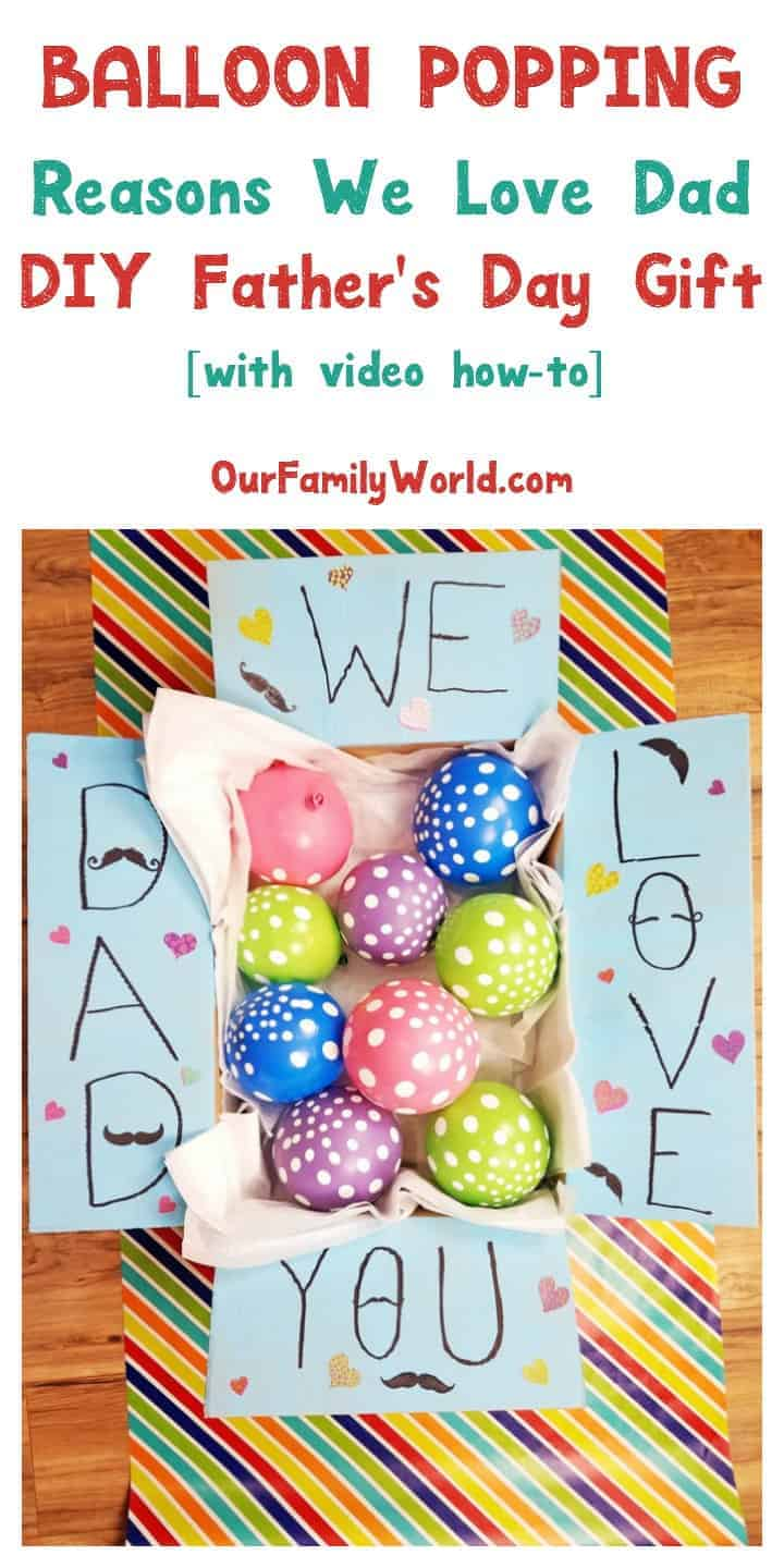 balloon-popping-reasons-we-love-dad-video-tutorial