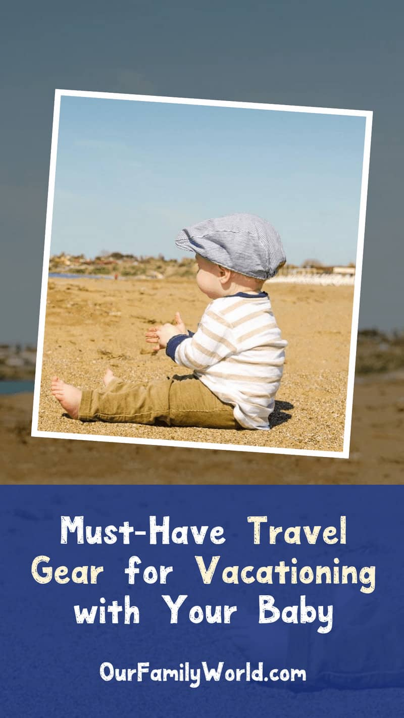 Think vacationing with your tiny tot is nearly impossible? Think again! Traveling with a baby is a breeze when you bring along the right gear! Read on for our list of must-have baby travel gear!