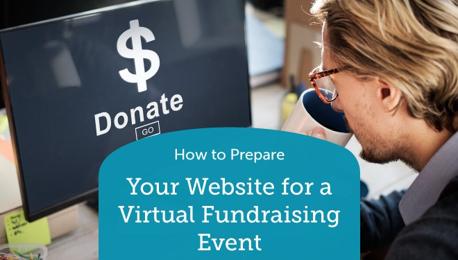 How to Prepare Your Website for a Virtual Fundraising Event