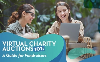 Virtual Charity Auctions 101: A Guide for Fundraisers