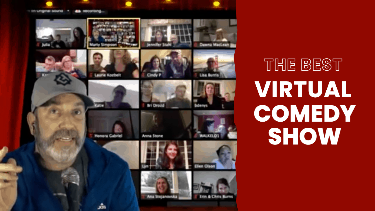 The Best Virtual Comedy Show