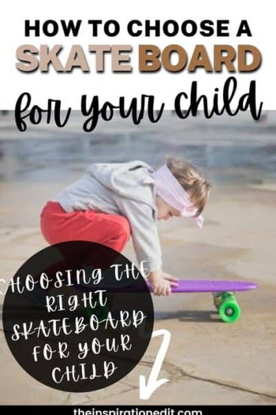 how to choose your kids skateboard