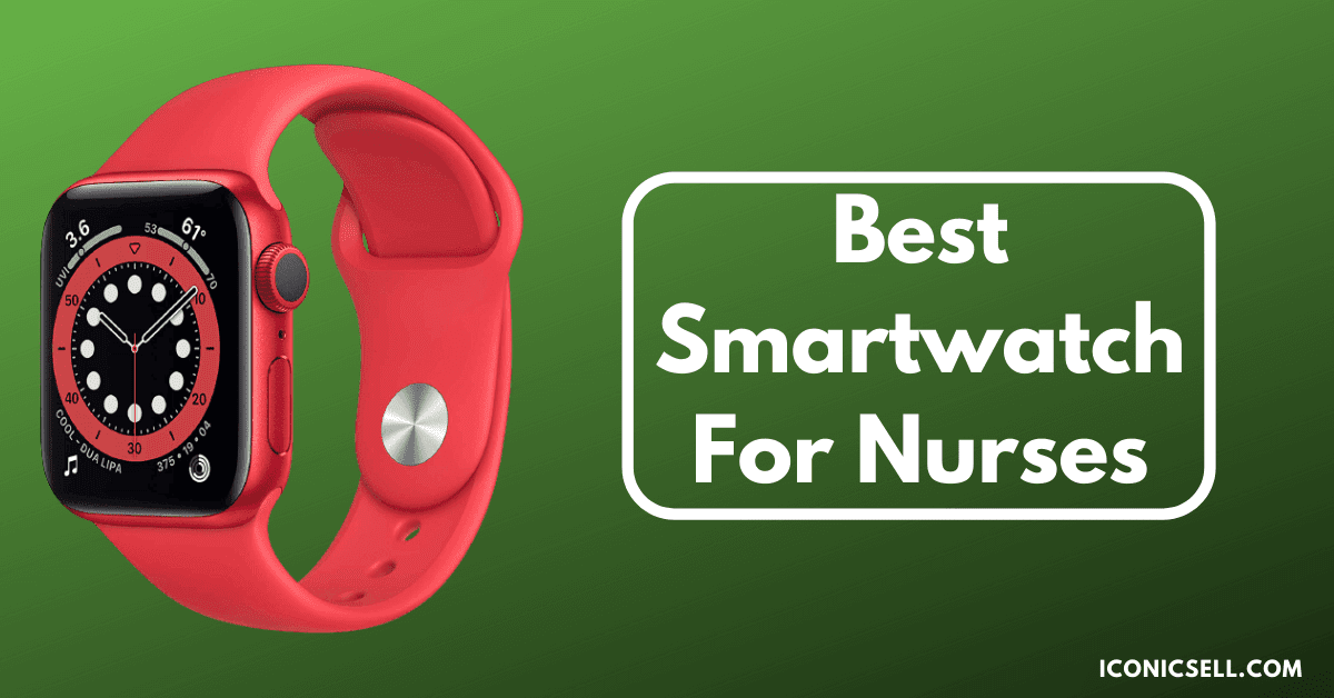 Best-Smartwatch-For-Nurses