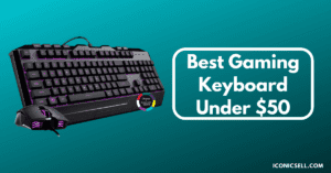 Best Gaming Keyboard Under $50