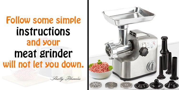 How to Care a Meat Grinder