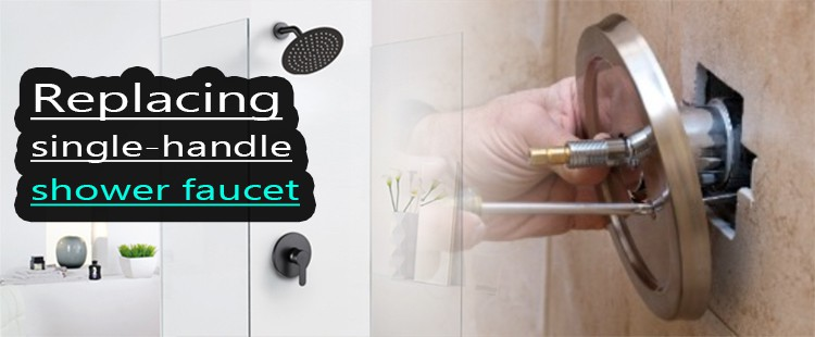 How to replace single handle shower faucet
