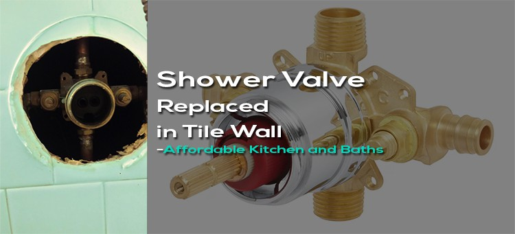 Replacing Shower Valve Behind Wall