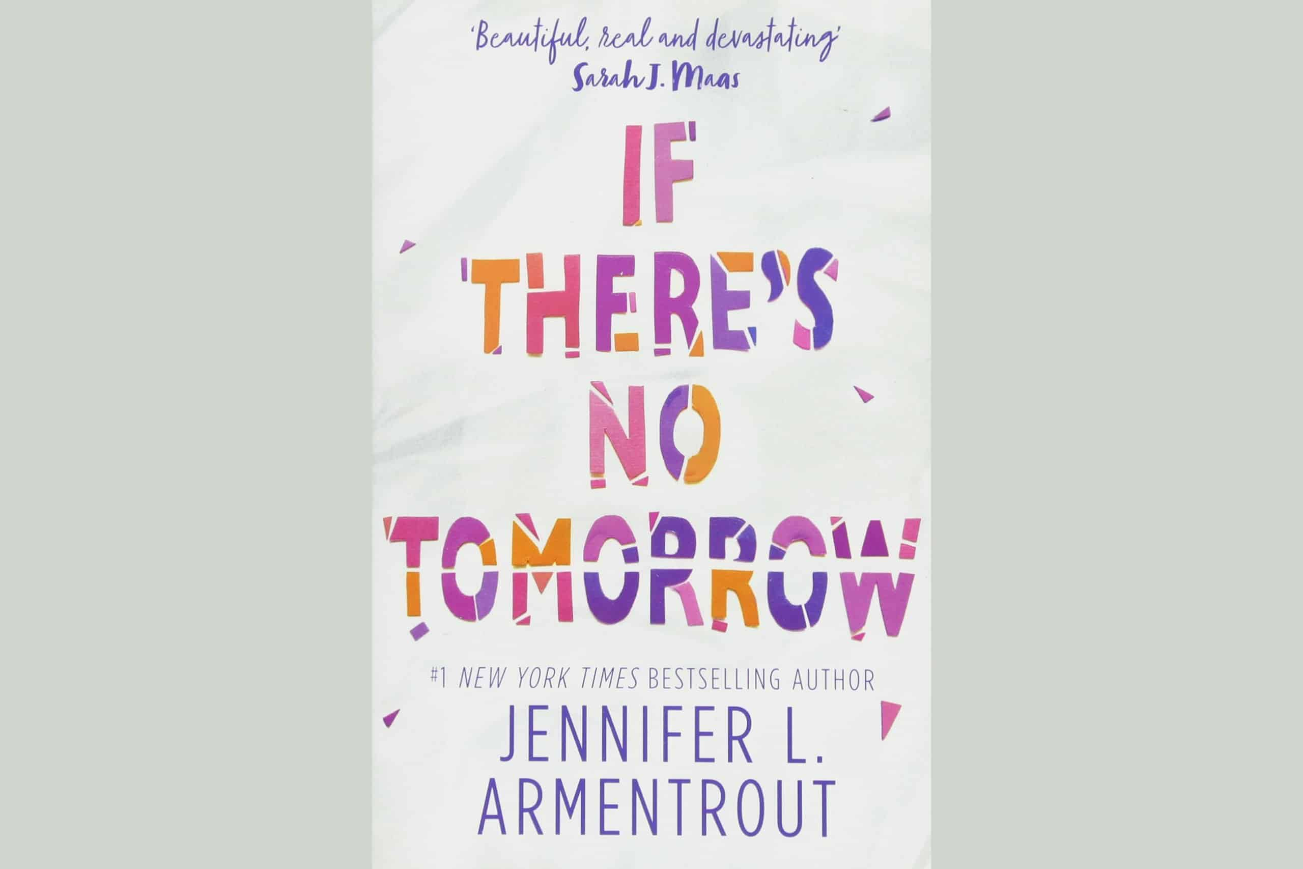If Theres No Tomorrow By Jennifer L. Armentrout