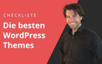 Checkliste ✅ Die besten WordPress Themes kaufen