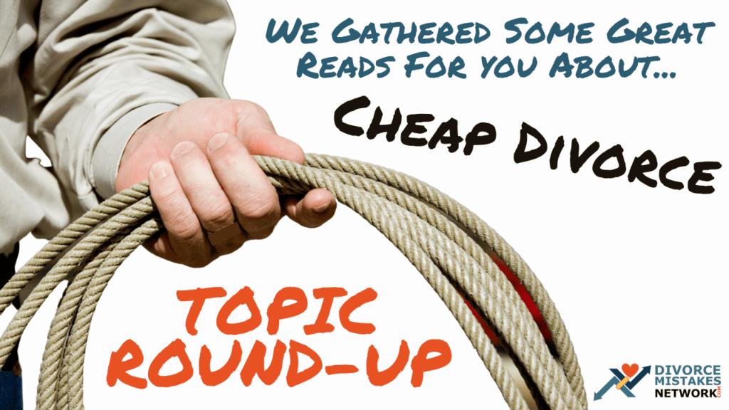 roundup articles cheap divorce