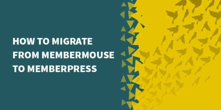 membermouse migrate memberpress 768x384 - Digital Access Pass Review - Should You Use DAP in 2019?