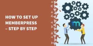 memberpress set up 320x160 - Our MemberPress review