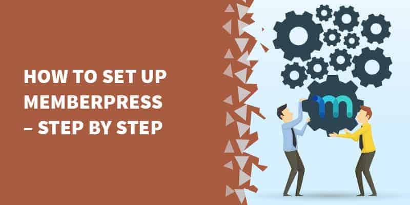How to Set Up MemberPress – Step by Step