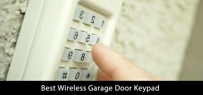 Best Wireless Garage Door Keypad