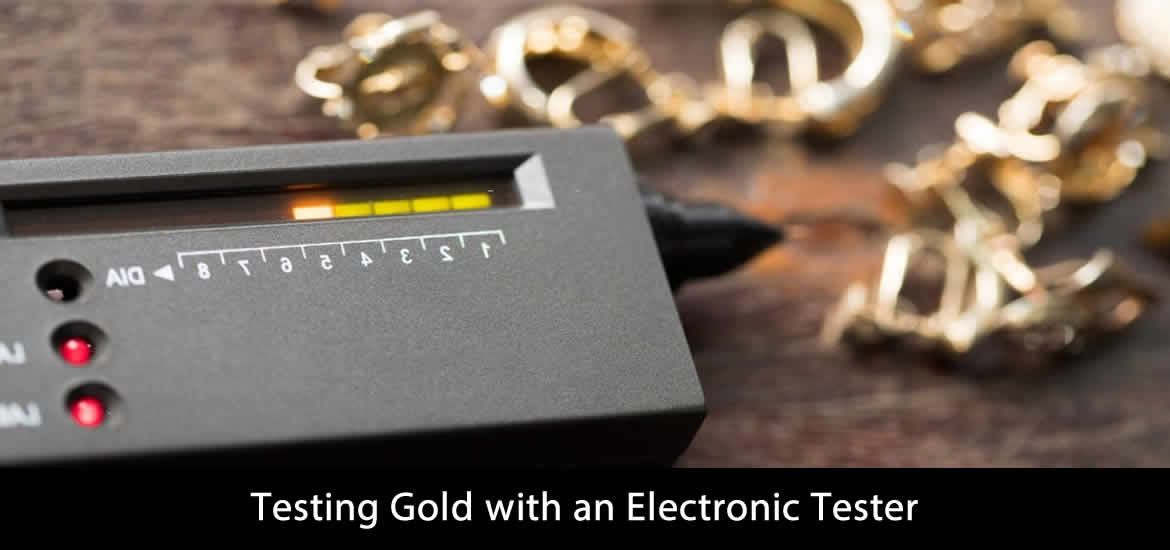 Testing Gold with an Electronic Tester
