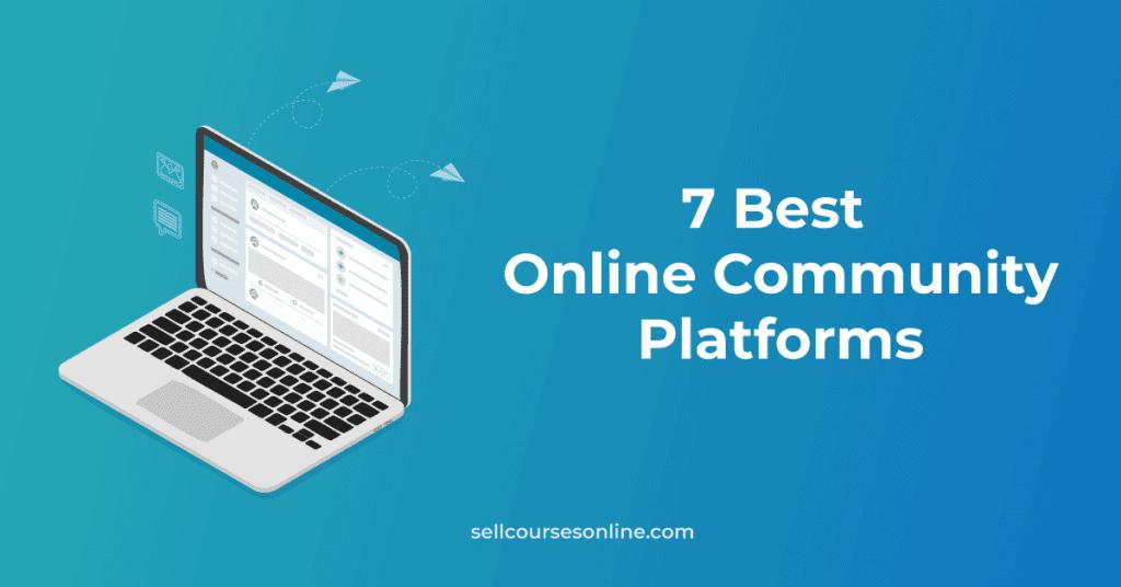 Best Online Community Platforms
