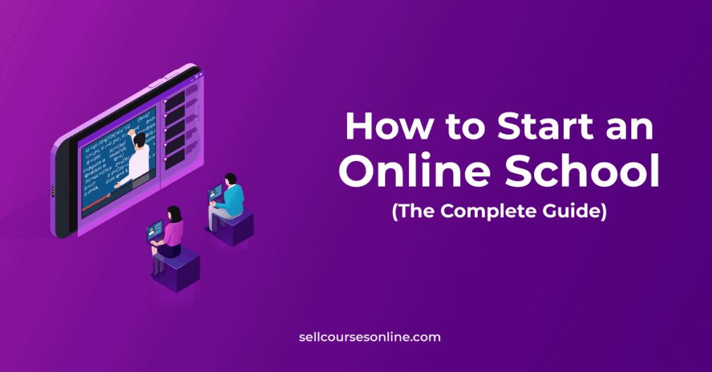 How to Start an Online School in 2021