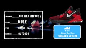 Nike Air Max Impact Review