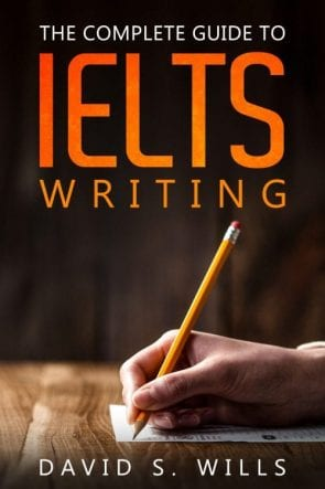The Complete Guide to IELTS Writing