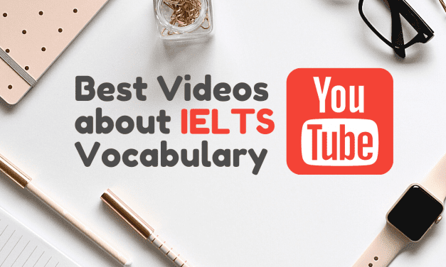 The 5 Best Videos About IELTS Vocabulary