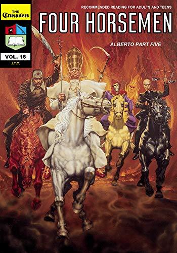 Four Horsemen (The Crusaders Book 16)