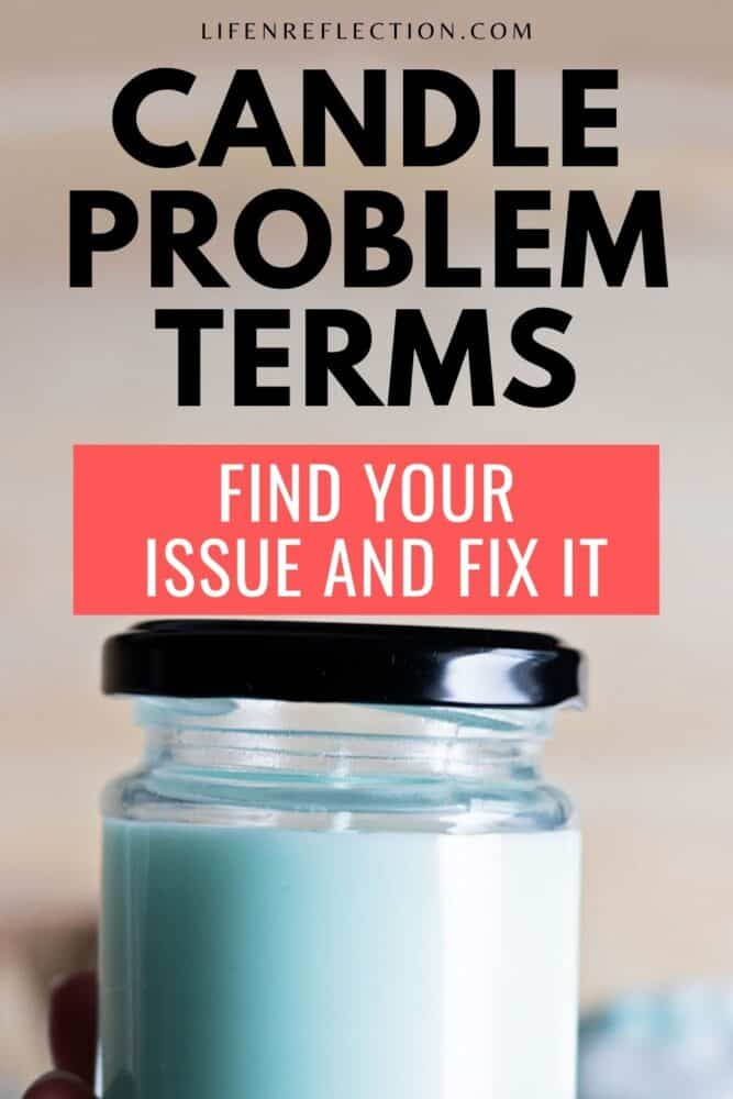 Search these candle problem terms to find your issue and fix it!
