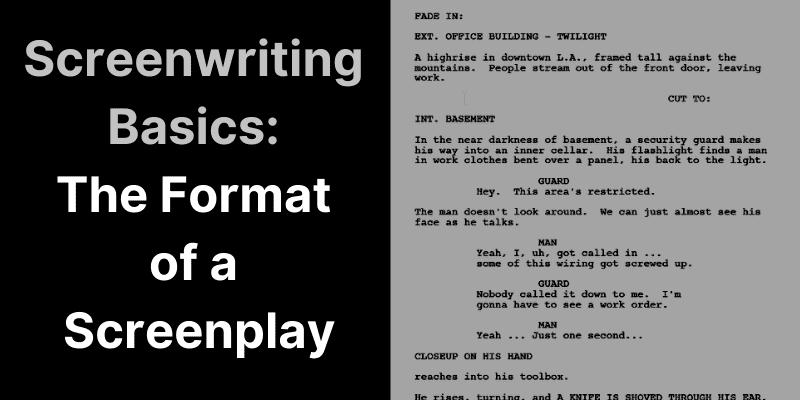 Screenwriting Basics-Format of a Screenplay